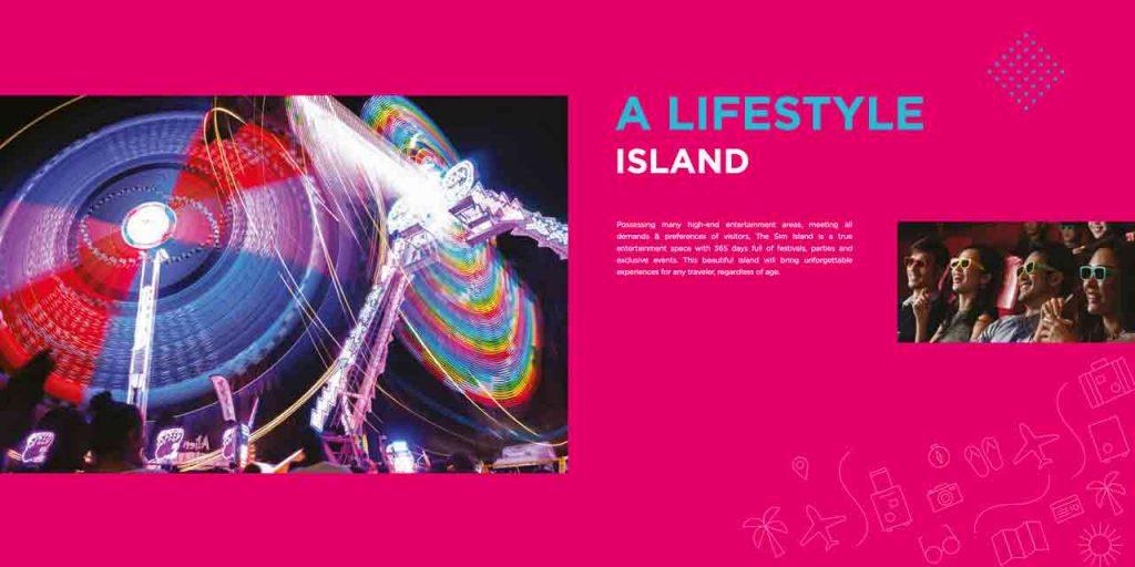 A LIFESTYLE ISLAND